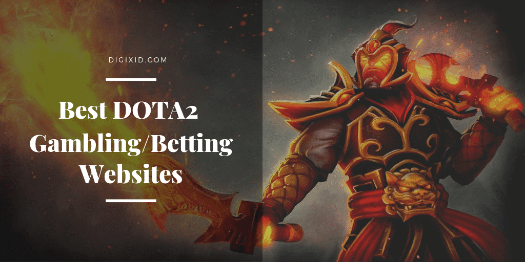 Best Real-Money Dota 2 Betting Sites