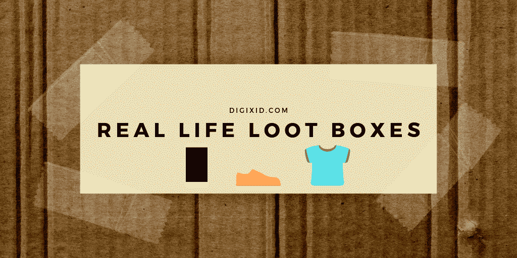 Real Life Loot Boxes